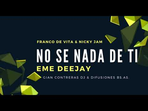 No se nada de ti - Franco De Vita Ft  Nicky Jam Remix