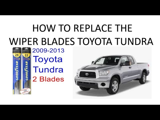 How To Change The Wiper Blades For Your Toyota Tundra Youtube