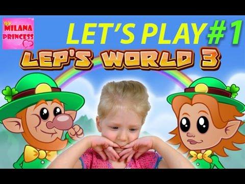 Игра Leps World 3  Lets Play  Gameplay играем с Миланой.  ЧАСТЬ #1