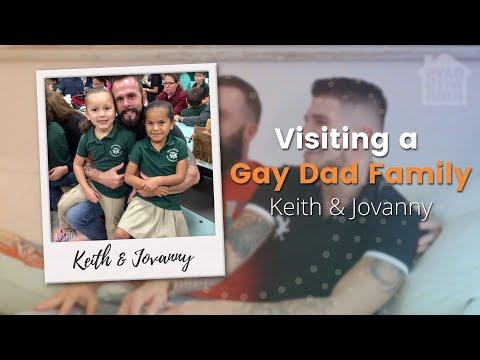 Visiting A Gay Dad Family: Keith & Jovanny