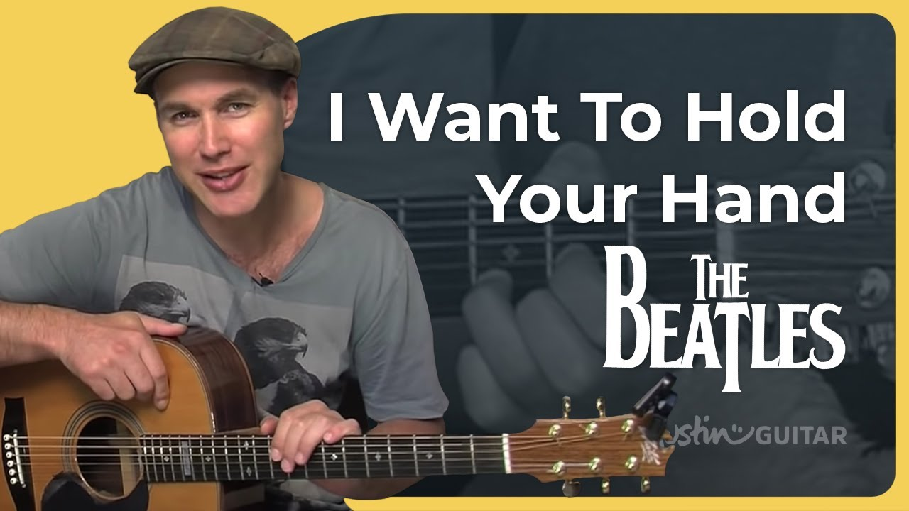 How To Play I Want To Hold Your Hand By The Beatles Beginner Song