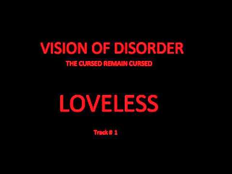 Vision Of Disorder - 01 - Loveless - The Cursed Remain Cursed