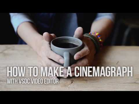 How to create a cinemagraph with VSDC Video Editor