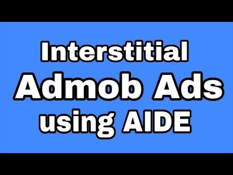 Admob interstitial Ads using AIDE