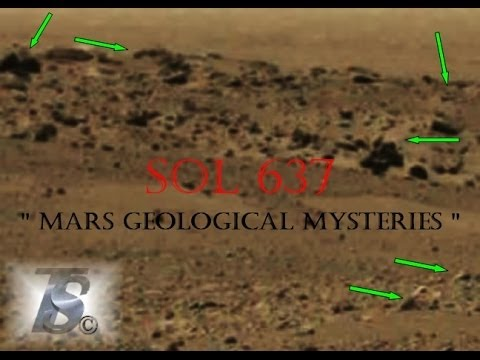 """"""" MARS GEOLOGICAL MYSTERIES """"  SOL - 637   TruthSeeker's Anomaly Research 2014"""