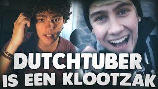 DUTCHTUBER IS EEN KLOOTZAK!!! (Mijn mening)