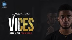 Vices (Hope is Far from Home) Short Film