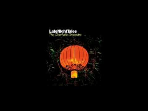 Cinematic Orchestra - Aht Uh Mi Hed (Shuggie Otis)