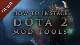How to install DOTA 2 Steam workshop mod tools