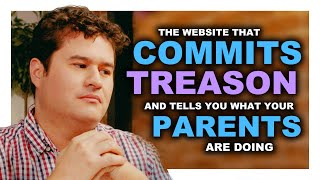 The Site That Commits Treason & Tells You What Your Parents Are Doing