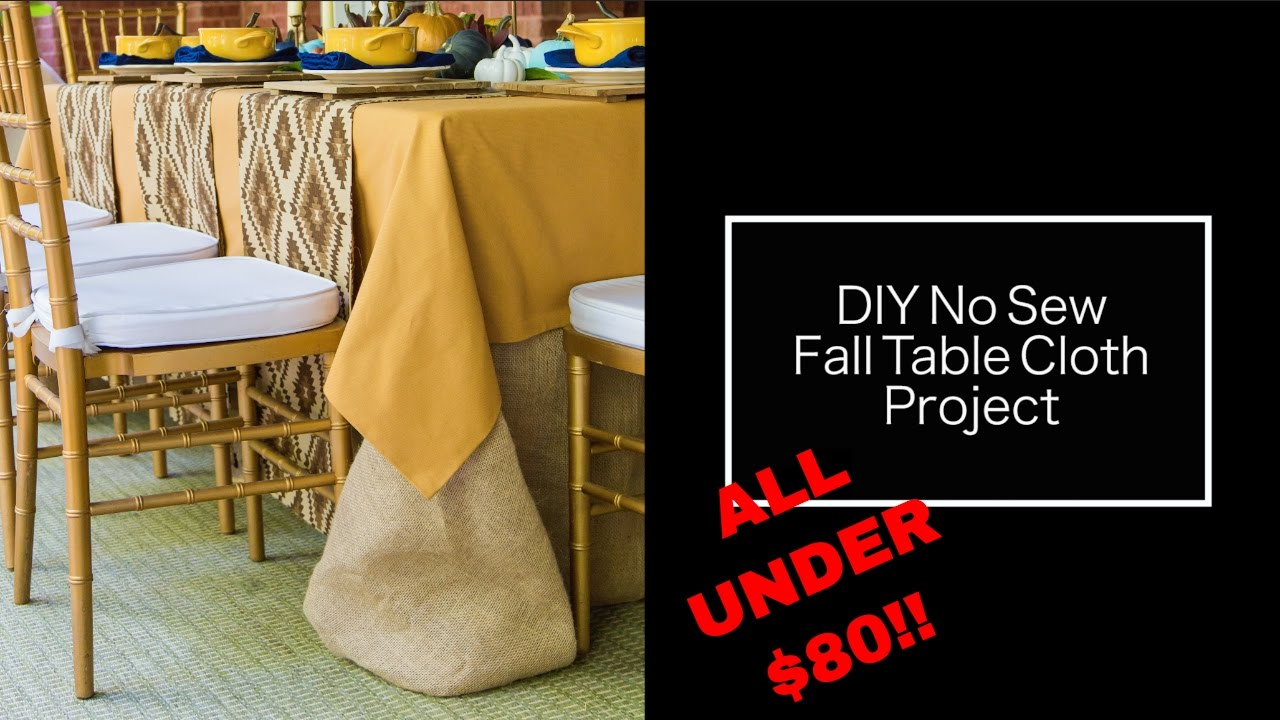 Fall Table Settings | DIY No Sew Table Cloth | Decorating For Thanksgiving    YouTube
