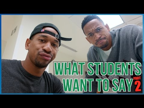 What Students Say vs What They Want To Say pt. 2