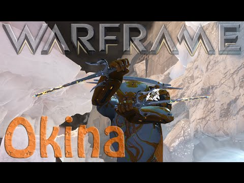 Warframe - Okina