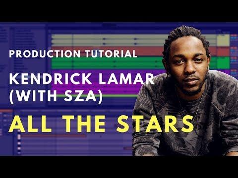 How to Produce: Kendrick Lamar, SZA - All The Stars | Beat Academy