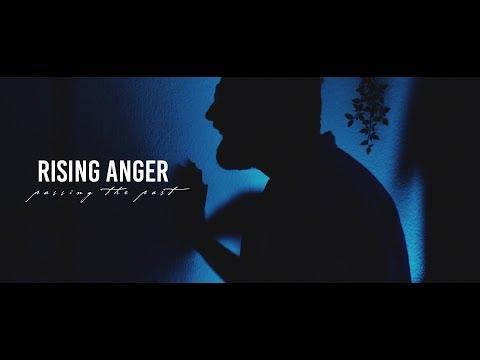 Смотреть клип Rising Anger - Passing The Past