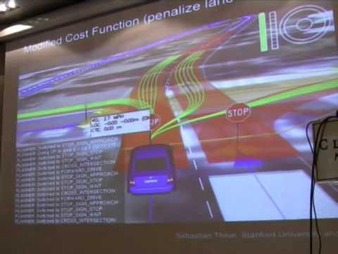Towards Self-Driving Cars (Sebastian Thrun, ICAPS 2009)