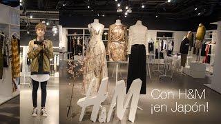 ¡Con H&M en Japón! | Henry Evia