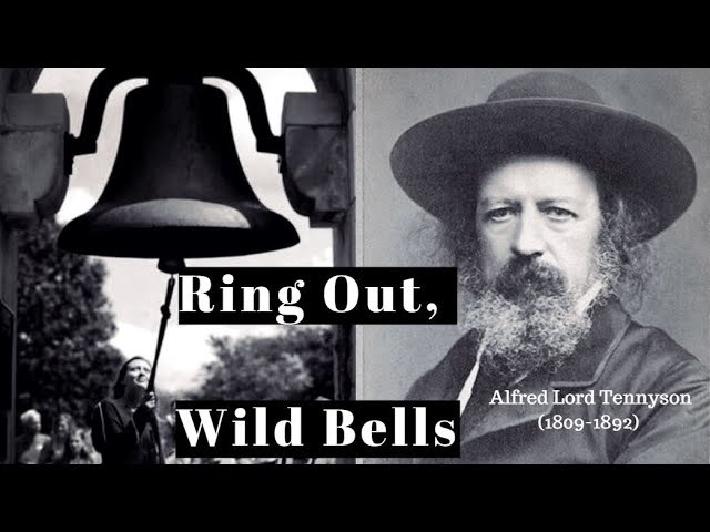 🆕ring Out Wild Bells Alfred Tennyson ▶ Ring Out Wild Bells Poem By Alfred Lord Tennyson Top Video