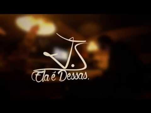 JS - Ela é Dessas ( VIDEO CLIPE )