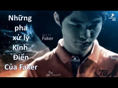 Những pha xử lý bậc thế giới của Faker