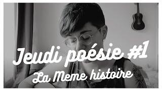 #1 JEUDI POESIE - La Même Histoire (Feist)