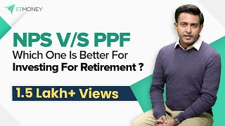NPS Vs PPF: Which one is better Retirement Plan with Tax Saving Benefit