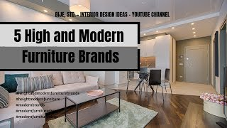 5 High end Modern Furniture Brands