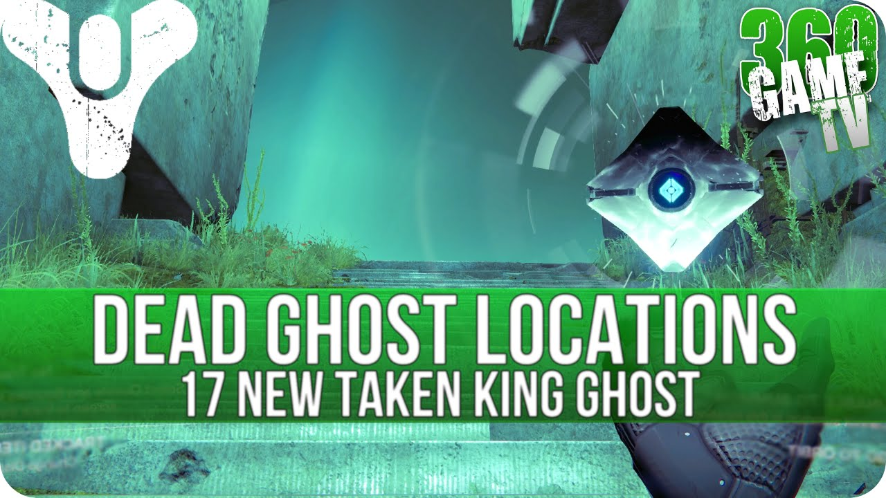 Destiny dead ghost locations guide 17 new ghosts the taken king
