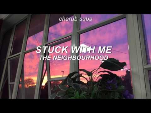 the neighbourhood - stuck with me (sub español)
