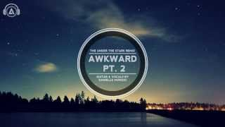 "Social Club - ""Awkward Pt. 2"" Ft. Danielle Munizzi (""REMIX"")"