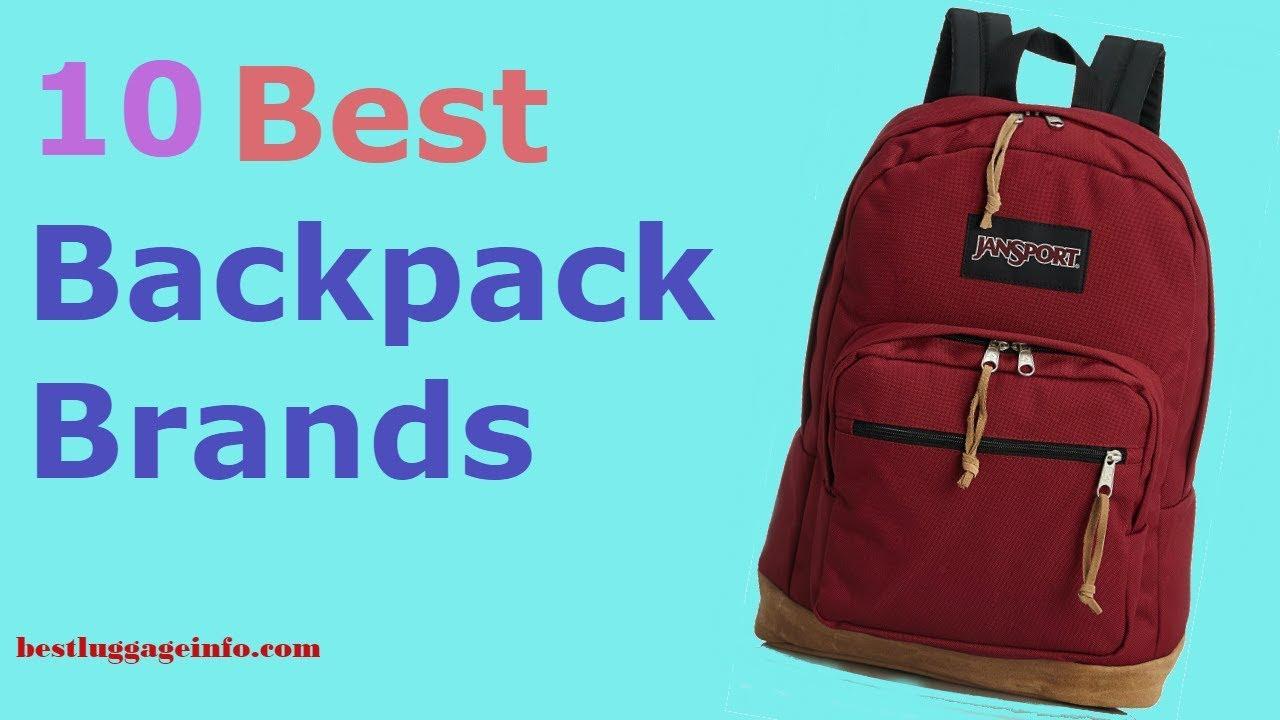 Best Backpack Brands   Ten Best cute Cool Travel Backpacks Brands