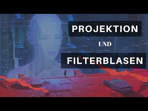 Projektion und Filterblasen