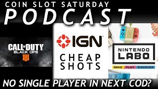 PODCAST: NO SINGLE PLAYER IN THE NEXT CALL OF DUTY? - Coin Slot Saturday | Episode 9