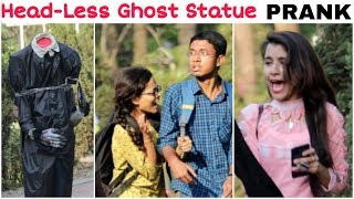 Head-Less GHOST STATUE Prank| Khatarnak Reactions||FunkyTv|