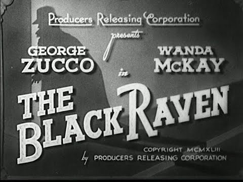 The Black Raven (Sam Newfield, 1943)