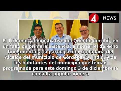 COLOMBIA EXPRESS  Tribunal ordenó la consulta minera de Córdoba, Quindío