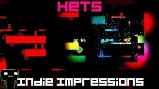 Indie Impressions - Hets