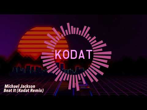 Michael Jackson  Beat It Kodat Remix