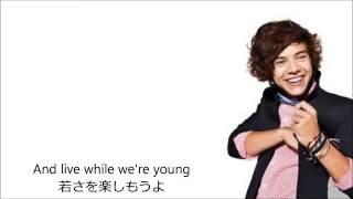 日本語和訳&歌詞 One Direction 'Live While We're Young'.mp