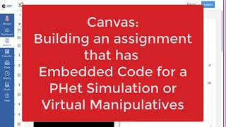 Canvas: Assignments with PHet Simulations