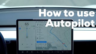 How to use Tesla Autopilot