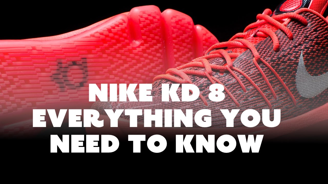 the best attitude 341a1 bfc7b Nike KD 8  Everything You Need To Know - YouTube