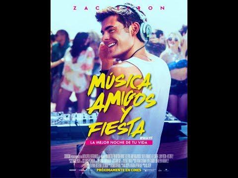 Musica Amigos Y Fiesta Pelicula Completa Español Youtube