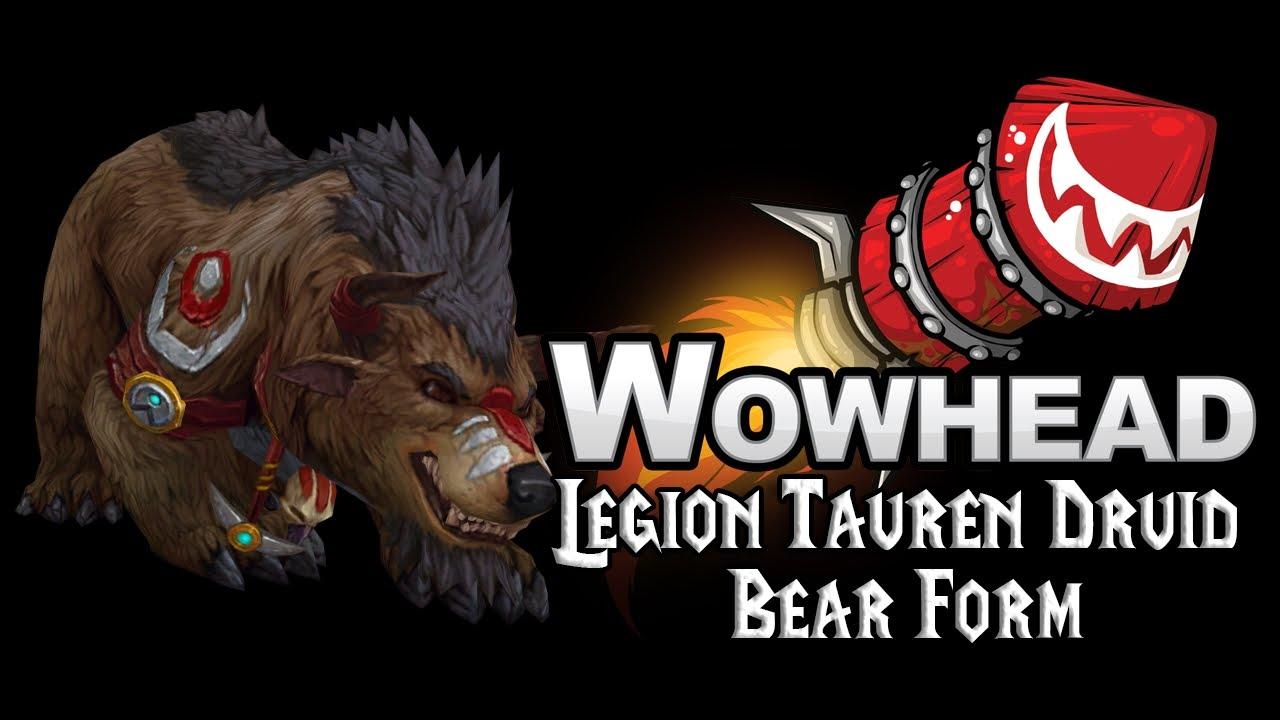 Legion Tauren Druid Bear Form - YouTube