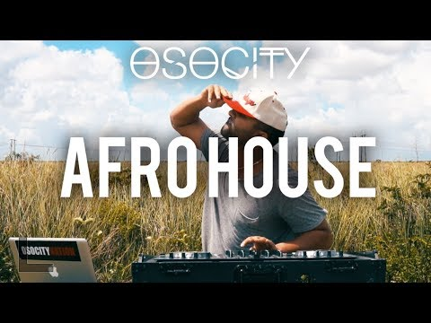 Afro House Mix 2017 | The Best of Afro House 2017 by OSOCITY