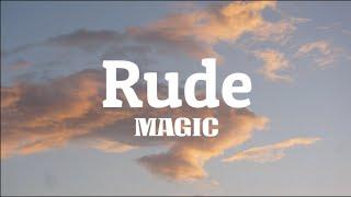 MAGIC - Rude (Lyrics)