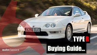 Should you buy a DC2 Honda Integra Type R? Buying Guide - AutoClassics
