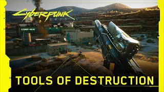 Cyberpunk 2077 - Tools of Destruction