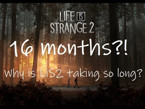 Why is Life is Strange 2 taking so LONG?! thumbnail