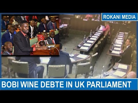 Bobi Wine Debate In The UK Parliament !!!! Mp3